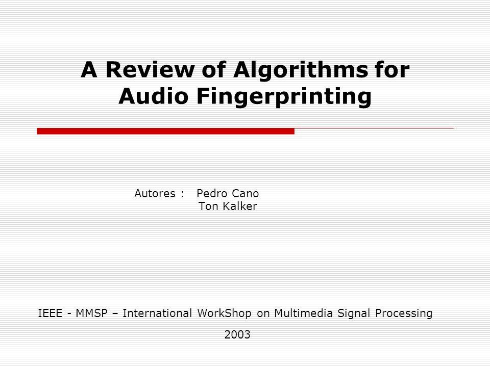 A Review of Algorithms for Audio Fingerprinting