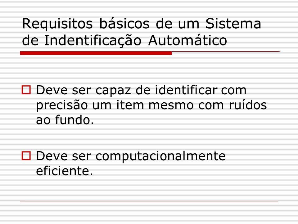 Requisitos básicos de um Sistema de Indentificação Automático