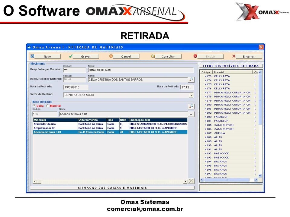O Software RETIRADA Omax Sistemas comercial@omax.com.br