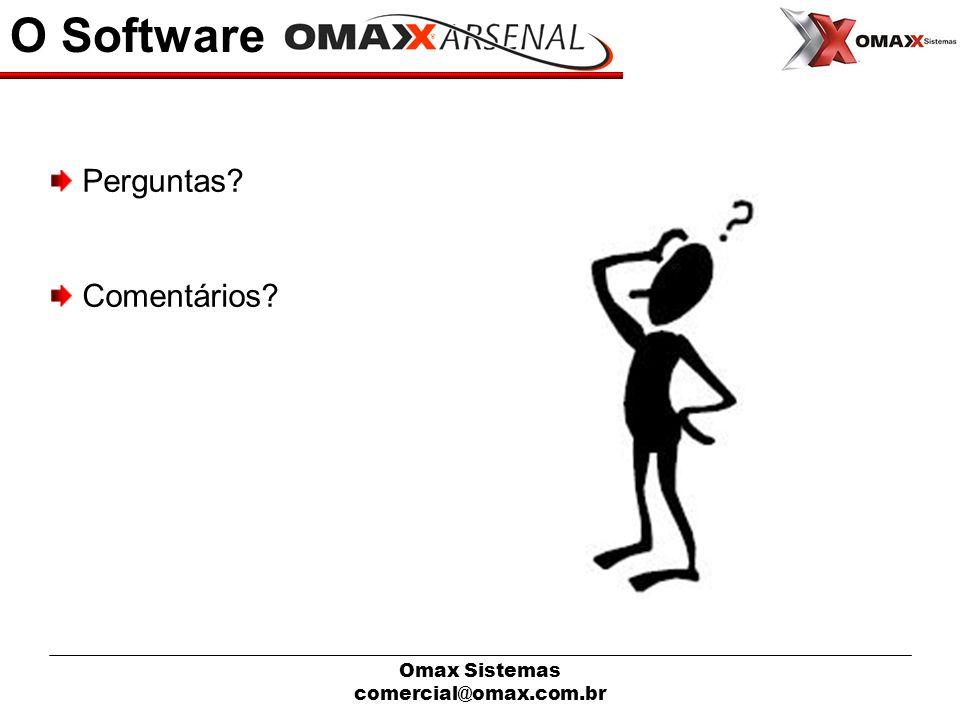 O Software Perguntas Comentários Omax Sistemas comercial@omax.com.br