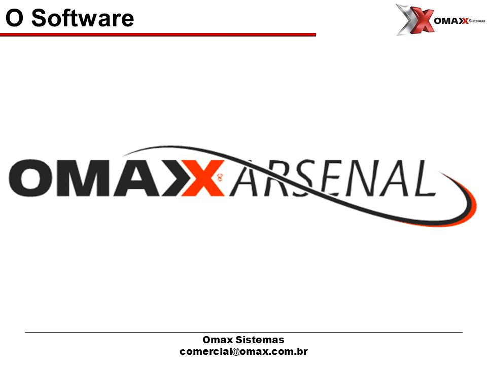 O Software Omax Sistemas comercial@omax.com.br