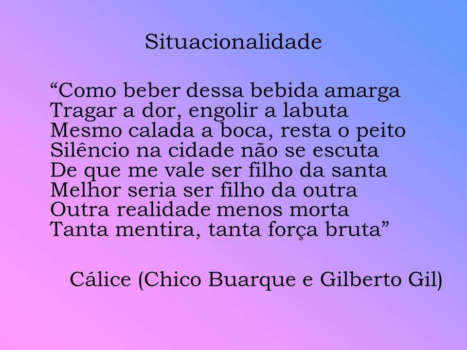 Situacionalidade Cálice (Chico Buarque e Gilberto Gil)