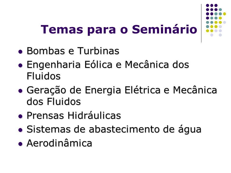Temas para o Seminário Bombas e Turbinas