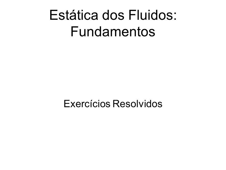 Estática dos Fluidos: Fundamentos