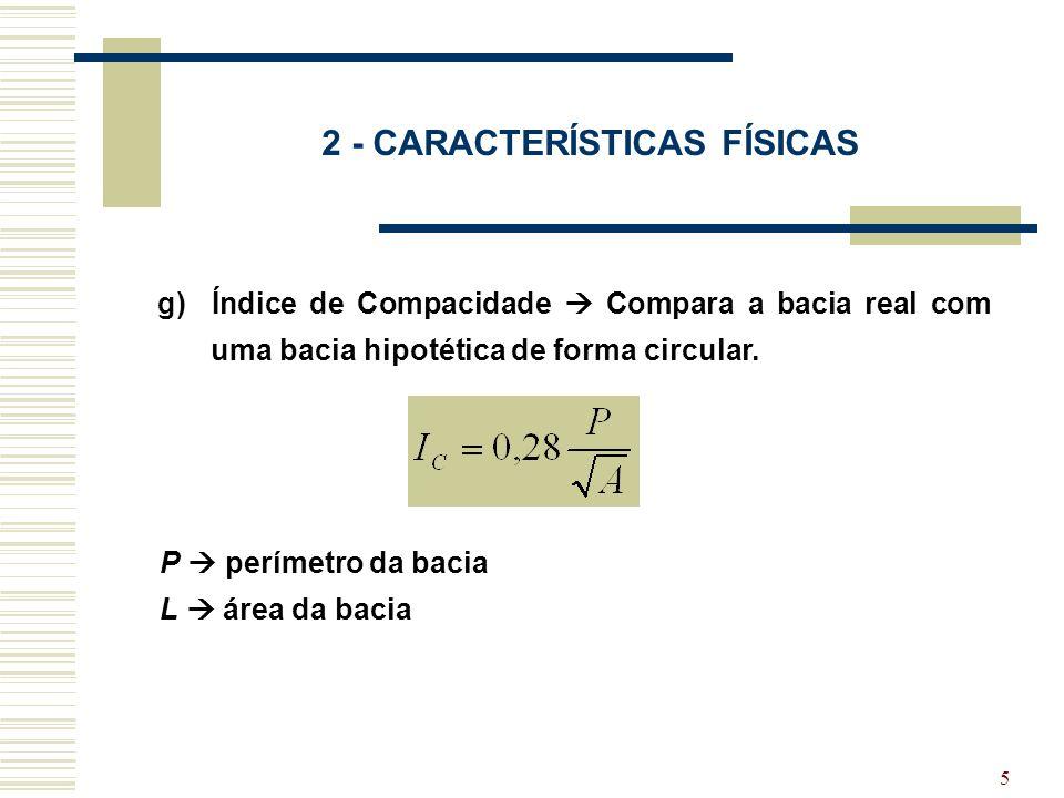 2 - CARACTERÍSTICAS FÍSICAS
