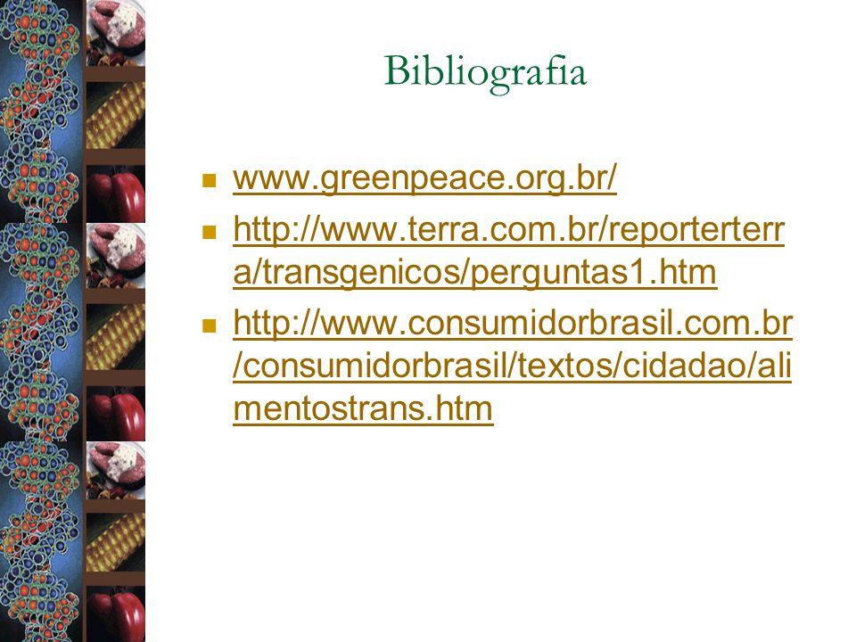 Bibliografia www.greenpeace.org.br/