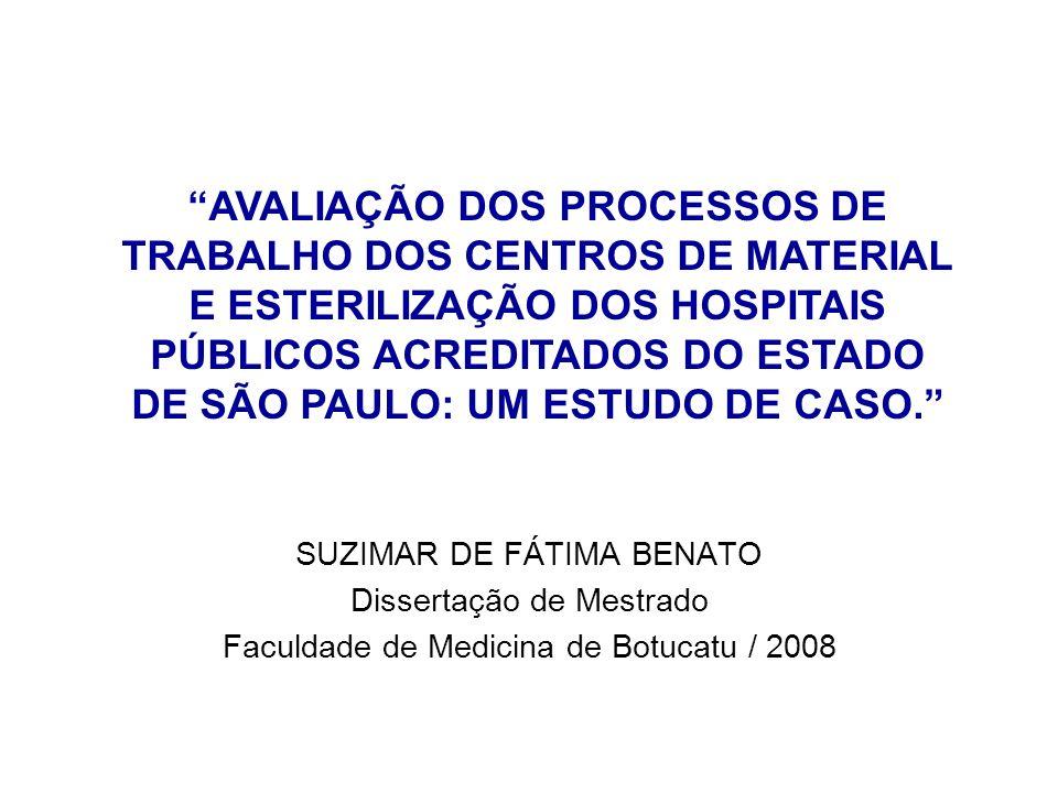 AVALIAÇÃO DOS PROCESSOS DE TRABALHO DOS CENTROS DE MATERIAL