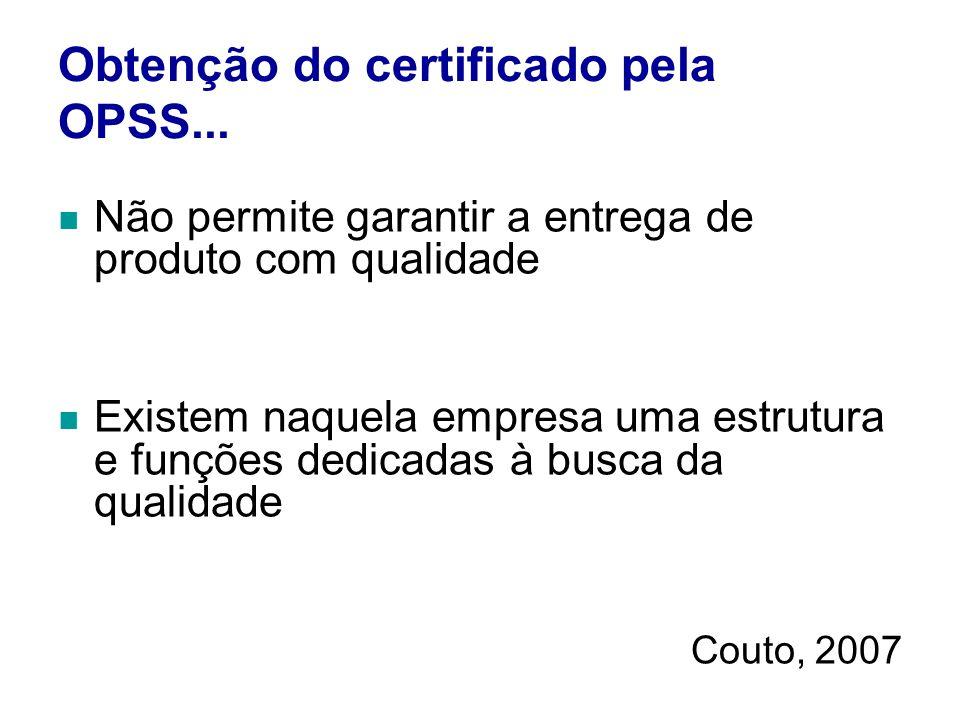 Obtenção do certificado pela OPSS...