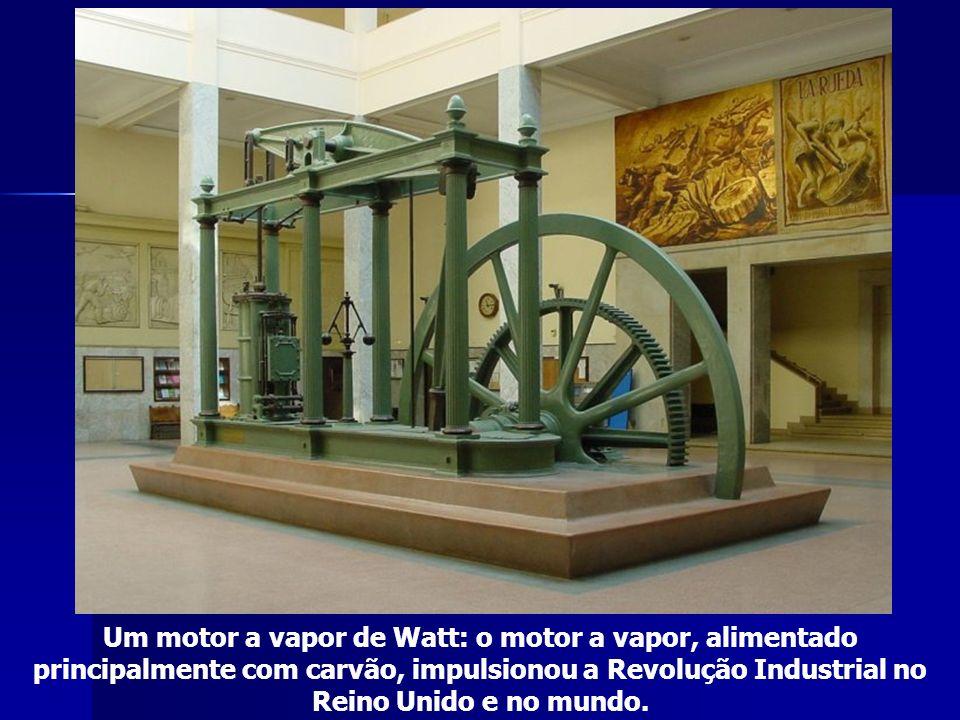 Um motor a vapor de Watt: o motor a vapor, alimentado principalmente com carvão, impulsionou a Revolução Industrial no Reino Unido e no mundo.