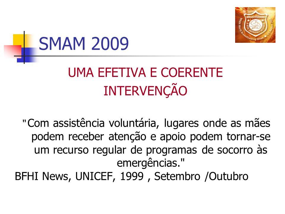 SMAM 2009 UMA EFETIVA E COERENTE INTERVENÇÃO