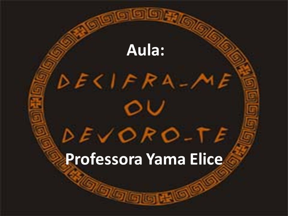 Aula: Professora Yama Elice