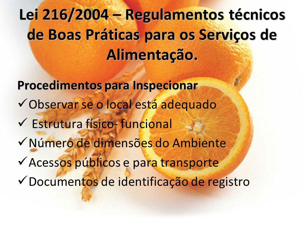 Lei 216/2004 – Regulamentos técnicos de Boas Práticas para os Serviços de Alimentação.