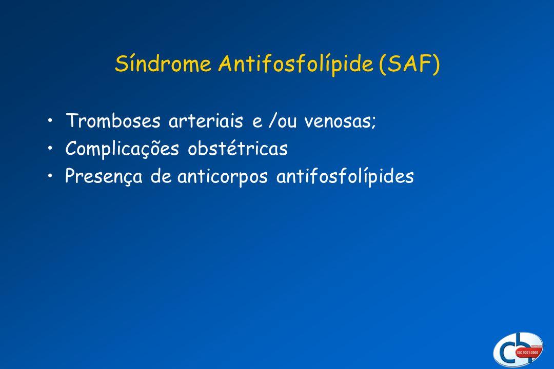 Síndrome Antifosfolípide (SAF)