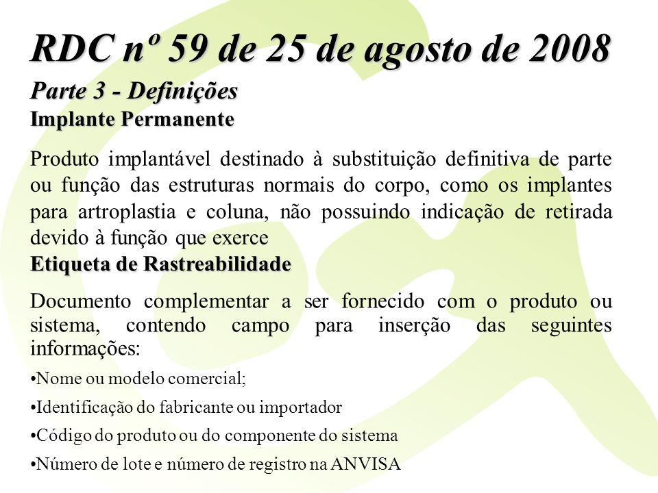 RDC nº 59 de 25 de agosto de 2008 Parte 3 - Definições