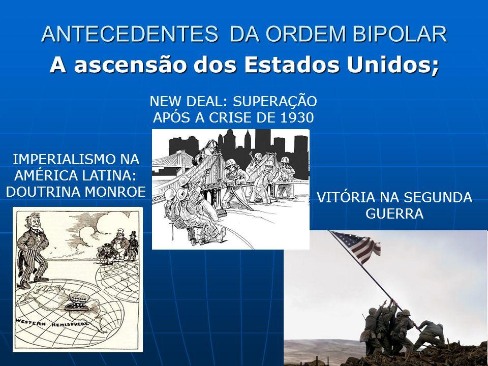 ANTECEDENTES DA ORDEM BIPOLAR