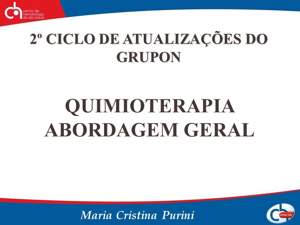 2º CICLO DE ATUALIZAÇÕES DO GRUPON QUIMIOTERAPIA ABORDAGEM GERAL
