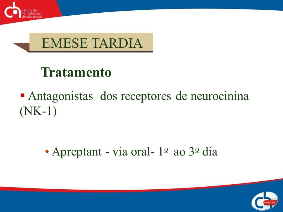 Tratamento EMESE TARDIA