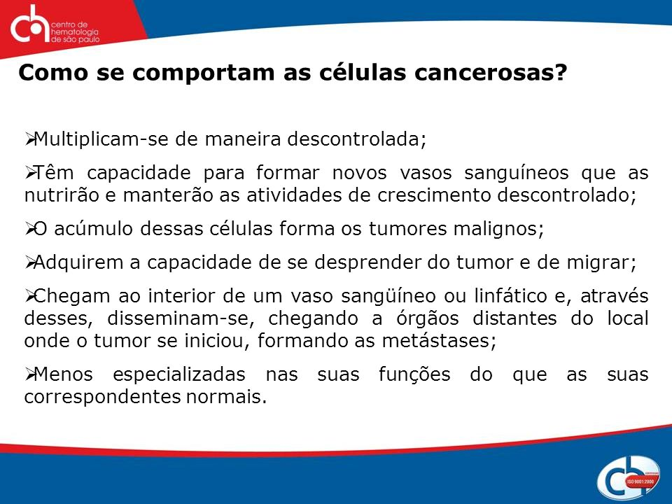 Como se comportam as células cancerosas