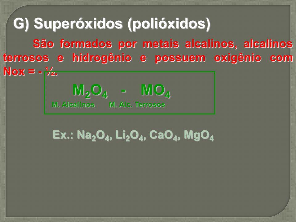 G) Superóxidos (polióxidos)
