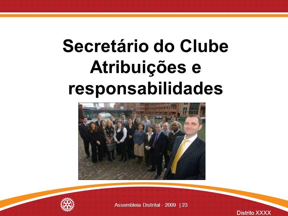 Secretário do Clube Atribuições e responsabilidades