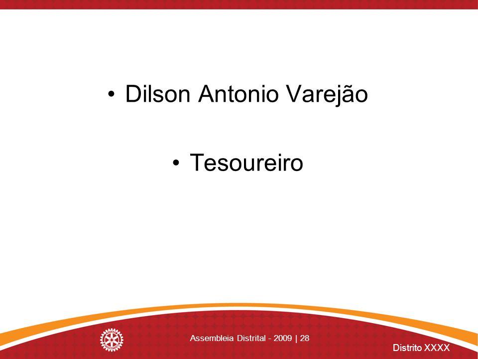 Dilson Antonio Varejão Tesoureiro
