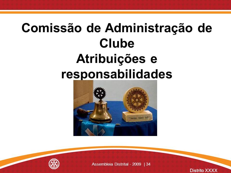 Comissão de Administração de Clube Atribuições e responsabilidades