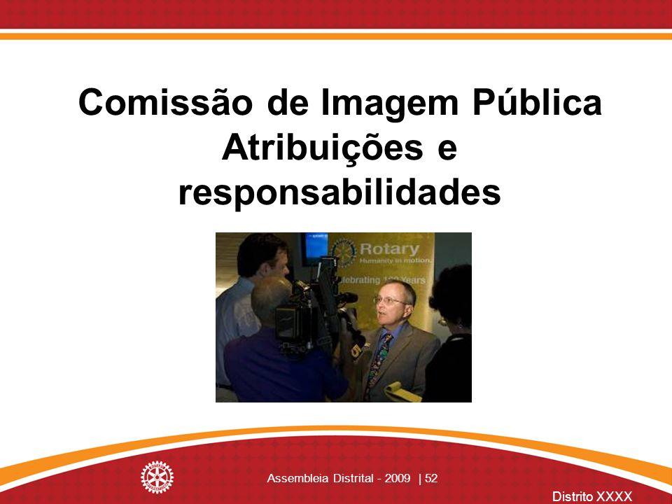 Comissão de Imagem Pública Atribuições e responsabilidades