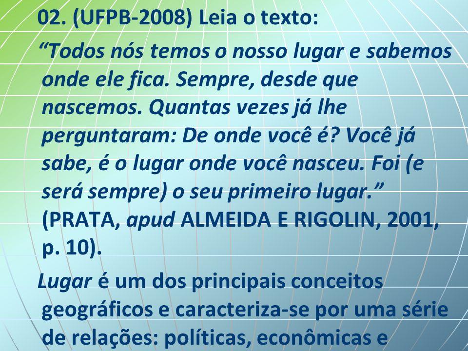 02. (UFPB-2008) Leia o texto: