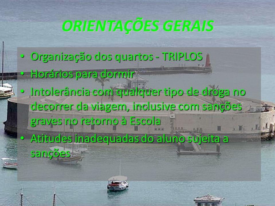 ORIENTAÇÕES GERAIS Organização dos quartos - TRIPLOS