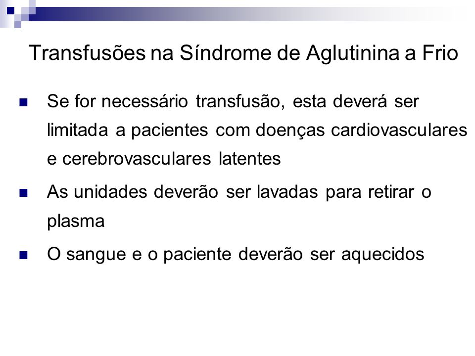 Transfusões na Síndrome de Aglutinina a Frio