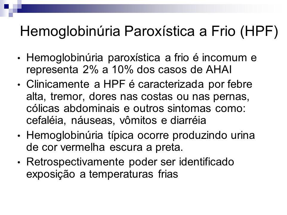 Hemoglobinúria Paroxística a Frio (HPF)