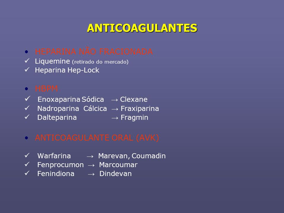 ANTICOAGULANTES HEPARINA NÃO FRACIONADA HBPM