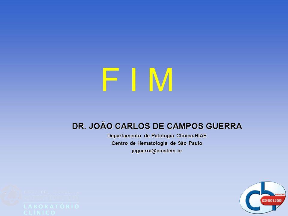 F I M DR. JOÃO CARLOS DE CAMPOS GUERRA