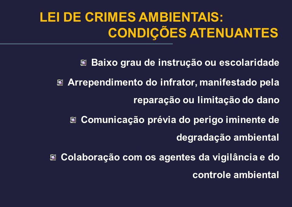 LEI DE CRIMES AMBIENTAIS: CONDIÇÕES ATENUANTES