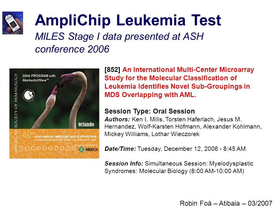 AmpliChip Leukemia Test MILES Stage I data presented at ASH conference 2006