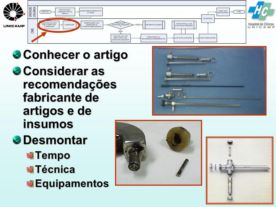 Considerar as recomendações fabricante de artigos e de insumos