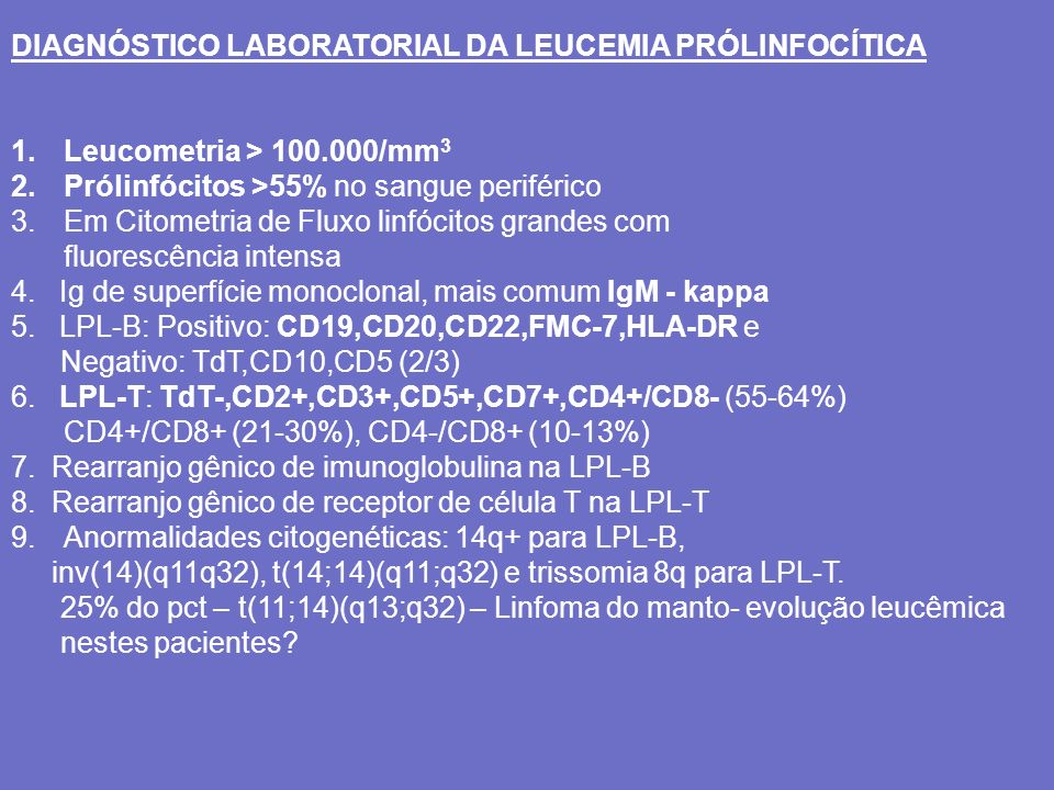 DIAGNÓSTICO LABORATORIAL DA LEUCEMIA PRÓLINFOCÍTICA
