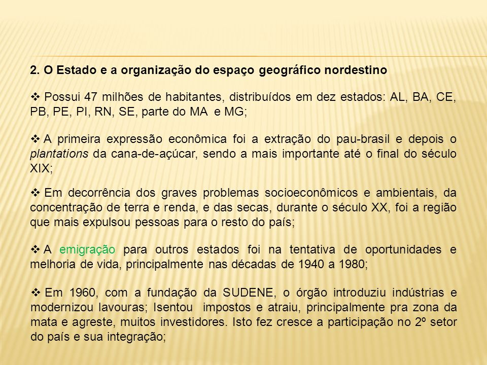 2. O Estado e a organização do espaço geográfico nordestino
