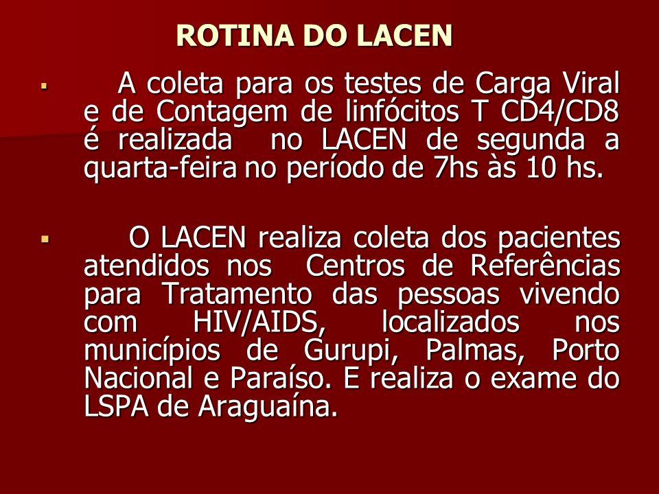 ROTINA DO LACEN