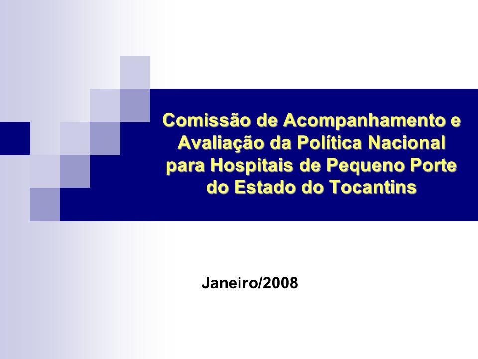 Comissão de Acompanhamento e Avaliação da Política Nacional para Hospitais de Pequeno Porte do Estado do Tocantins