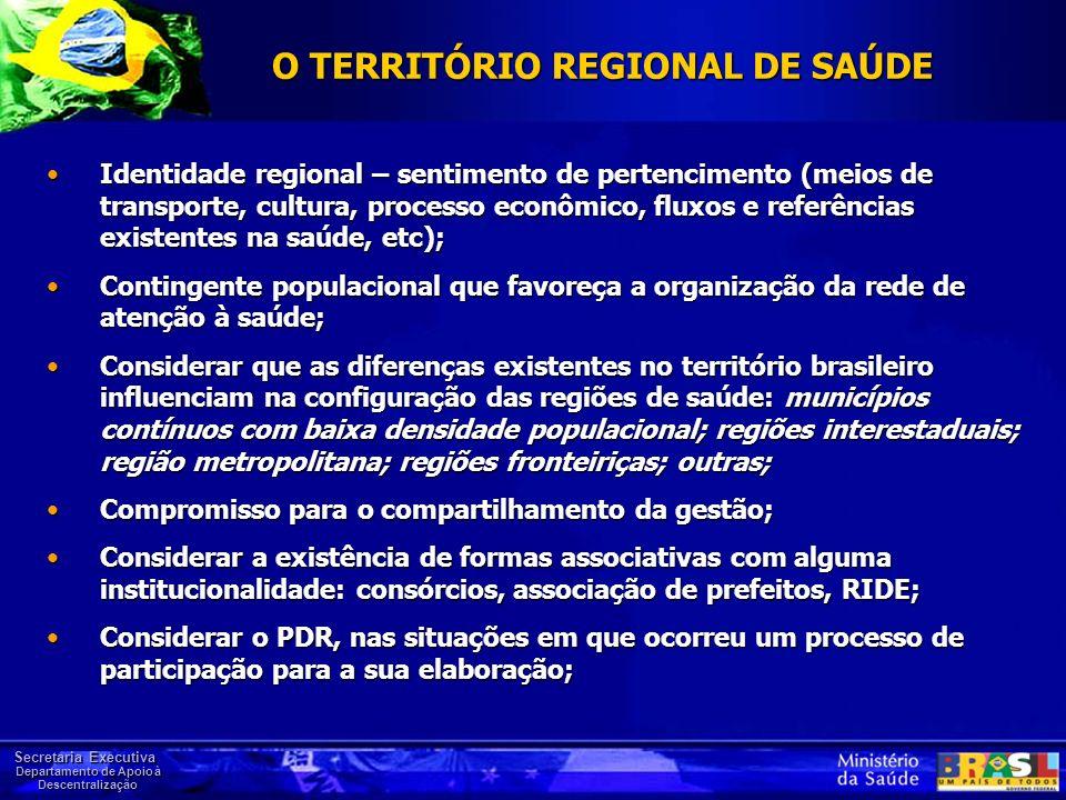 O TERRITÓRIO REGIONAL DE SAÚDE