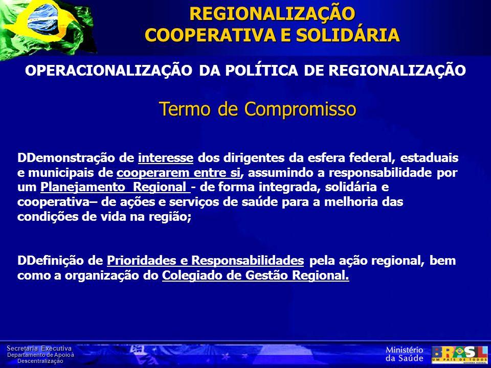 OPERACIONALIZAÇÃO DA POLÍTICA DE REGIONALIZAÇÃO