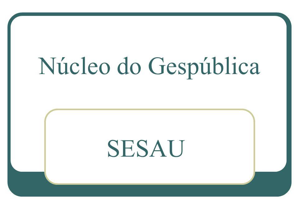 Núcleo do Gespública SESAU