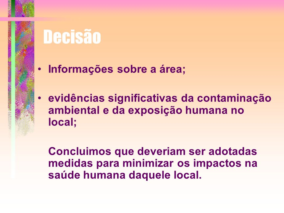 Decisão Informações sobre a área;