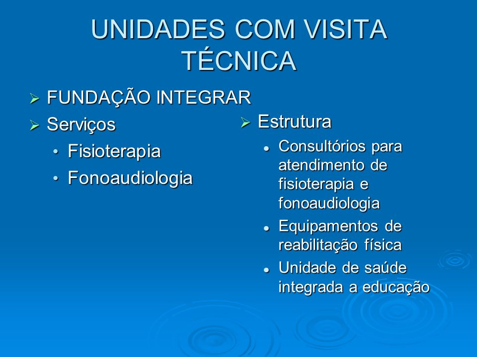 UNIDADES COM VISITA TÉCNICA