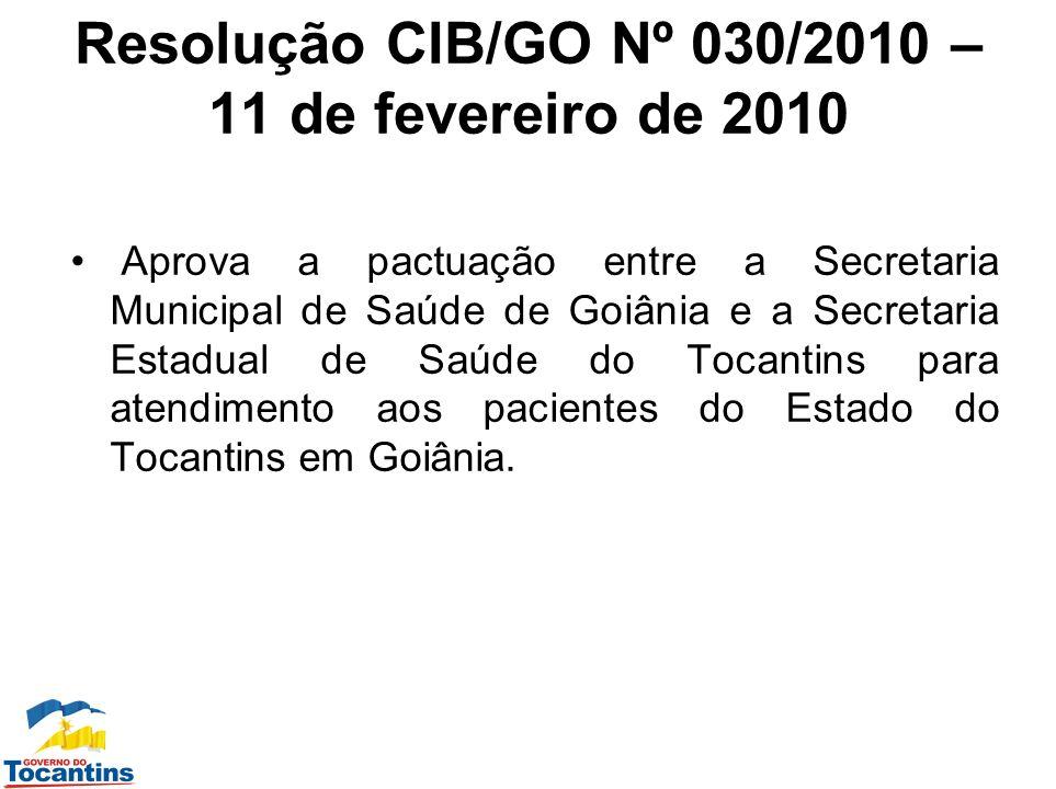 Resolução CIB/GO Nº 030/2010 – 11 de fevereiro de 2010