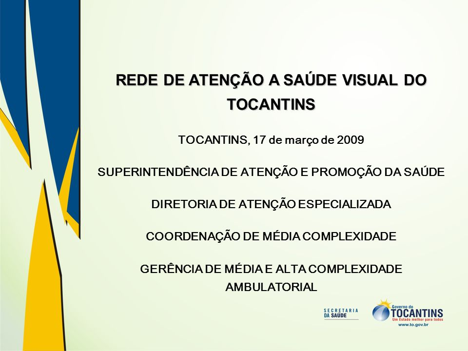 REDE DE ATENÇÃO A SAÚDE VISUAL DO TOCANTINS