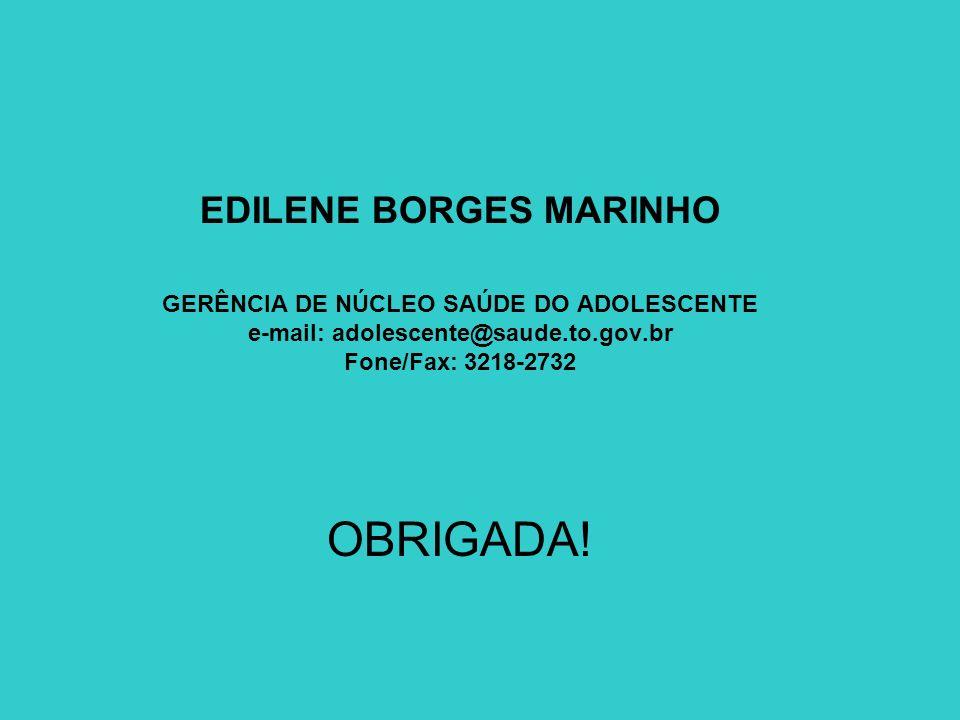 OBRIGADA! EDILENE BORGES MARINHO