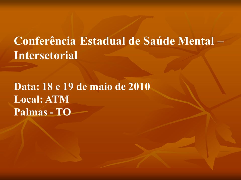Conferência Estadual de Saúde Mental – Intersetorial