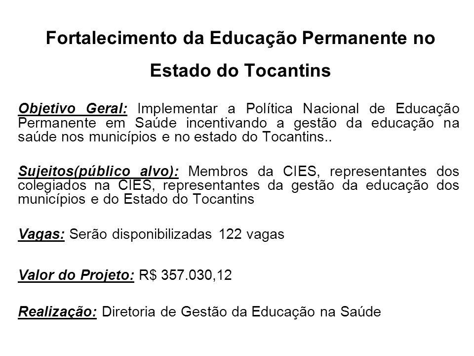 Fortalecimento da Educação Permanente no Estado do Tocantins